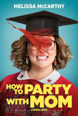 Plakat How To Party With Mom
